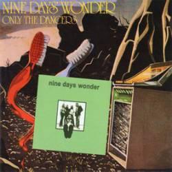 "NINE DAYS WONDER ""NINE DAYS WONDER/ONLY THE..."""