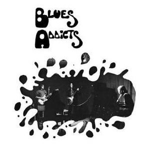 "BLUES ADDICTS ""BLUES ADDICTS"""