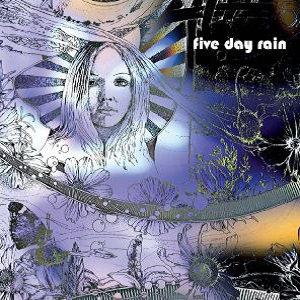 "FIVE DAY RAIN ""FIVE DAY RAIN"""