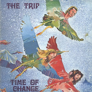 "THE TRIP ""TIME OF CHANGE"""