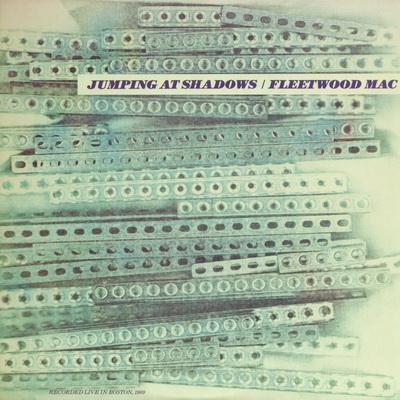 """FLEETWOOD MAC """"JUMPING AT SHADOWS"""""""