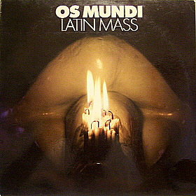 """OS MUNDI """"LATIN MASS"""""""