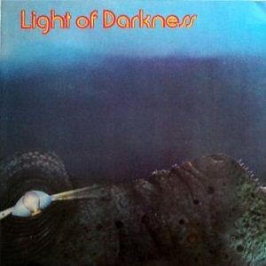 "LIGHT OF DARKNESS ""LIGHT OF DARKNESS"""