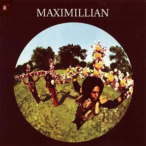 """MAXIMILLIAN """"MAXIMILLIAN"""""""