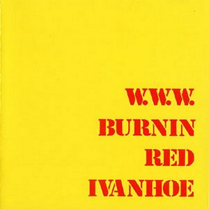 "BURNIN RED IVANHOE ""W.W.W."""