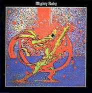 "MIGHTY BABY ""MIGHTY BABY"""