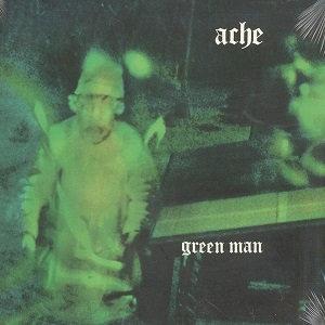 """ACHE """"GREEN MAN"""""""