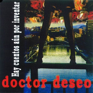 """DOCTOR DESEO """"HAY CUENTOS AÚN POR INVENTAR"""""""