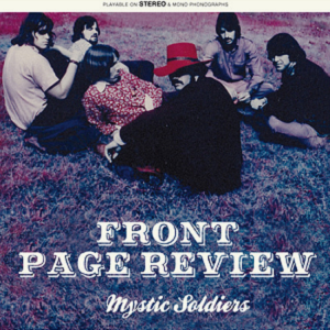 """FRONT PAGE REVIEW """"MYSTIC SOLDIERS"""""""
