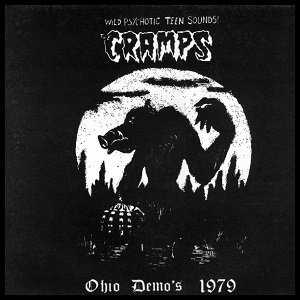 "THE CRAMPS ""OHIO DEMO'S 1979"""
