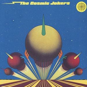 "THE COSMIC JOKERS ""THE COSMIC JOKERS"""