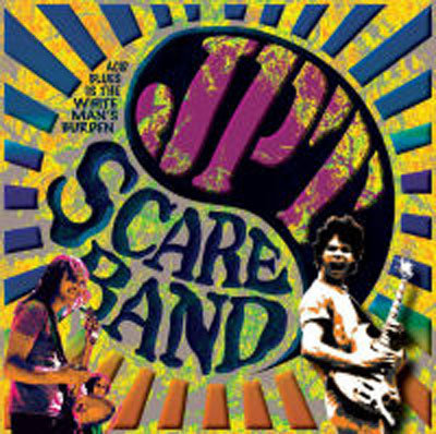 "JPT SCARE BAND ""ACID BLUES IS THE WHITE..."""