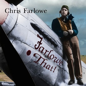 "CHRIS FARLOWE ""FARLOWE THAT!"""