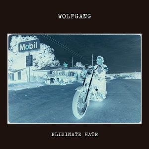 "WOLFGANG ""ELIMINATE HATE"""