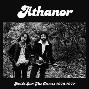 "ATHANOR ""INSIDE OUT: THE DEMOS 1973-1977"""