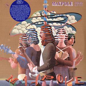 "MAYPOLE ""THE REAL"""