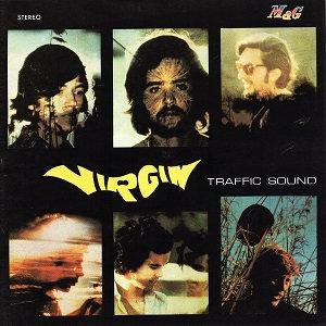 "TRAFFIC SOUND ""VIRGIN"""