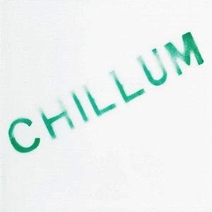 """CHILLUM """"CHILLUM"""""""