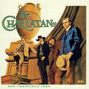 """THE CHARLATANS """"SAN FRANCISCO 1969"""""""