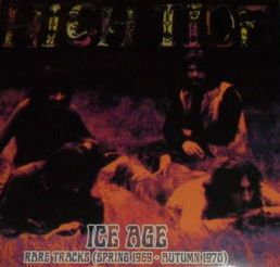 "HIGH TIDE ""ICE AGE-RARE TRACKS 1969-1970"""
