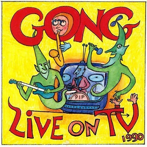 """GONG """"LIVE ON TV 1990"""""""