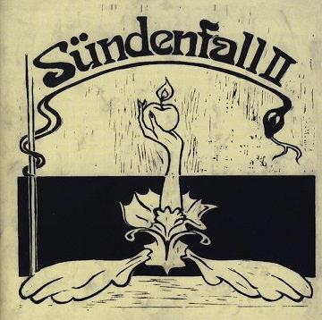 """SÜNDENFALL II """"SÜNDENFALL II"""""""