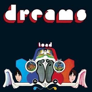 """TOAD """"DREAMS"""""""