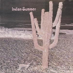 """INDIAN SUMMER """"INDIAN SUMMER"""""""