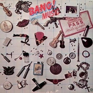 "BANG! ""MUSIC"""