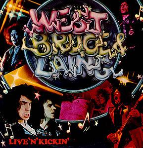 "WEST, BRUCE & LAING ""LIVE'N'KICKIN'"""