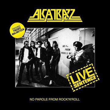 "ALCATRAZZ ""NO PAROLE FROM R'N'R-LIVE SENTENCE"""