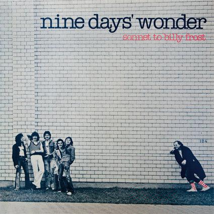 "NINE DAYS' WONDER ""SONNET TO BILLY FROST"""