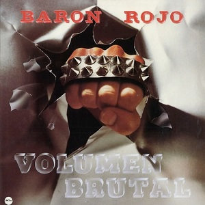"BARON ROJO ""VOLUMEN BRUTAL"""