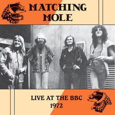 "MATCHING MOLE ""LIVE AT THE BBC 1972"""