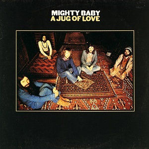"MIGHTY BABY ""A JUG OF LOVE"""
