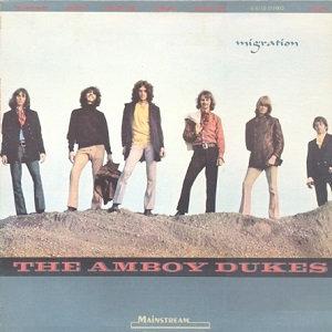 "THE AMBOY DUKES ""MIGRATION"""