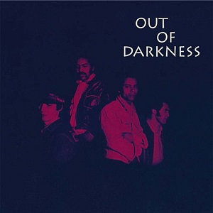 "OUT OF DARKNESS ""OUT OF DARKNESS"""