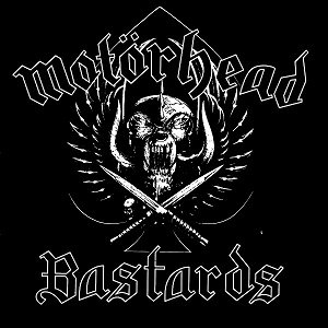 "MOTÖRHEAD ""BASTARDS"