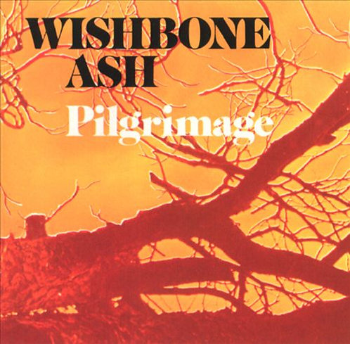 "WISHBONE ASH ""PILGRIMAGE"""