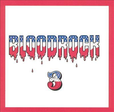 "BLOODROCK ""3"""