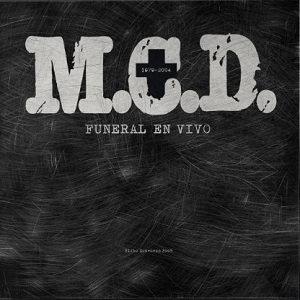 "M.C.D. ""FUNERAL EN VIVO 1979-2004"""