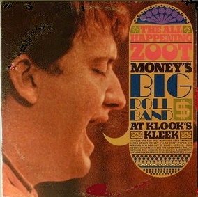 "ZOOT MONEY'S BIG ROLL BAND ""AT KLOOK'S KLEEK"""