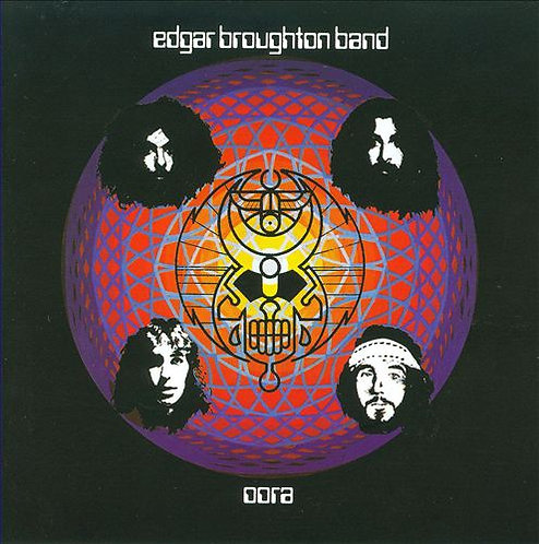 "EDGAR BROUGHTON BAND ""OORA"""