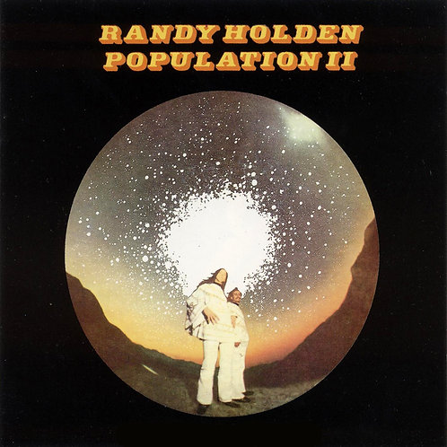 "RANDY HOLDEN ""POPULATION II"""