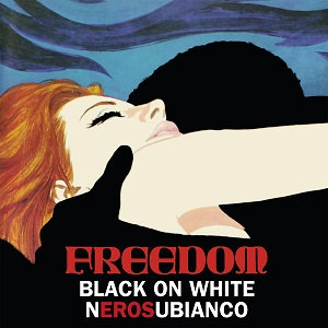 "FREEDOM ""BLACK ON WHITE"""