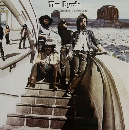 "THE BYRDS ""UNTITLED/UNISSUED"""