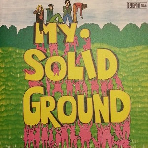 """MY SOLID GROUND """"MY SOLID GROUND"""