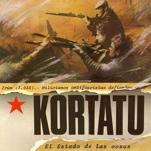 """KORTATU """"EL ESTADO DE LAS COSAS"""""""