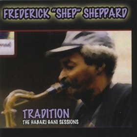 TRADITION ( The Habai Gani Sessions) CD