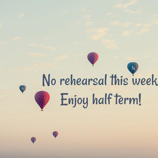 Remember...no rehearsals on 21/10 and 28/10.